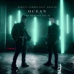 Ocean (Remixes Vol. 2) - Martin Garrix, Khalid