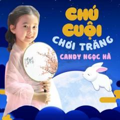Chú Cuội Chơi Trăng (EP) - Bé Candy Ngọc Hà