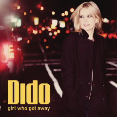 Girl Who Got Away - Dido