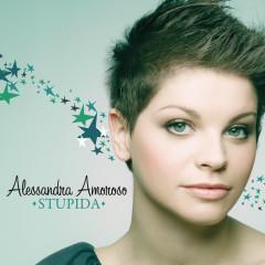 Stupida - Alessandra Amoroso