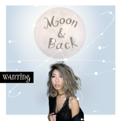 Moon and Back (JordanXL Remix) - Wanting