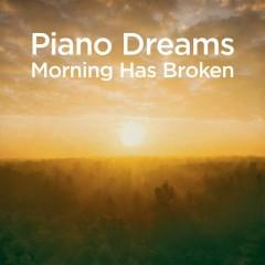 Piano Dreams - Morning Has Broken - Martin Ermen
