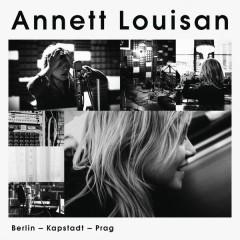 Berlin, Kapstadt, Prag - Annett Louisan