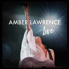 Amber Lawrence Live - Amber Lawrence