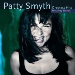 Patty Smyth's Greatest Hits Featuring Scandal - Patty Smyth