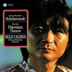 Rimsky-Korsakov: Scheherazade - Borodin: Polovtsian Dances - Seiji Ozawa