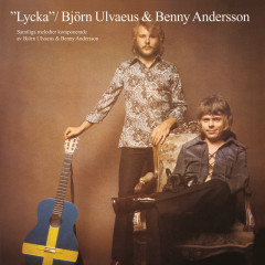 Lycka (Expanded Version) - Björn Ulvaeus, Benny Andersson