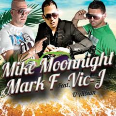 O Álbum (feat. Vic J) - Vic J, Mark F, Mike Moonnight
