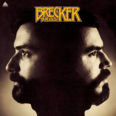 The Brecker Bros - The Brecker Brothers