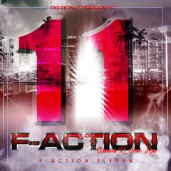 F-Action 11 (Chopped & Screwed) - OG Ron C