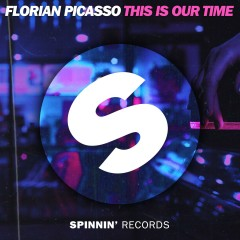 This Is Our Time - Florian Picasso