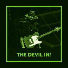 The Devil In!