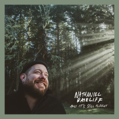 And It's Still Alright - Nathaniel Rateliff & The Night Sweats