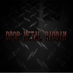 Drop Metal Riddim - Various Artists