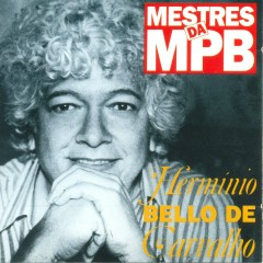 Mestres da MPB - Hermínio Bello de Carvalho