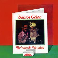 Brindis De Navidad - Santos Colón