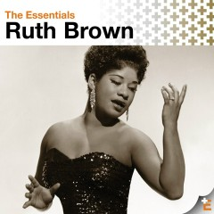 The Essentials: Ruth Brown - Ruth Brown
