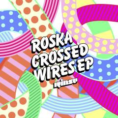 Crossed Wires - Roska