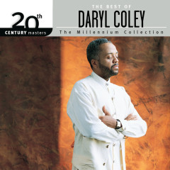 20th Century Masters - The Millennium Collection: The Best Of Daryl Coley - Daryl Coley