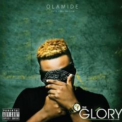 The Glory - Olamide