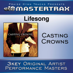 Lifesong [Performance Tracks] - Casting Crowns