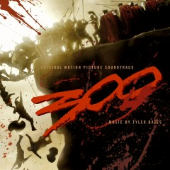 300 Original Motion Picture Soundtrack (U.S. Version) - Various Artists