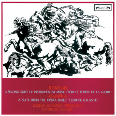 Rameau: Le Temple de la Gloire (second suite) / Campra: L'Europe Galante - Raymond Leppard, English Chamber Orchestra