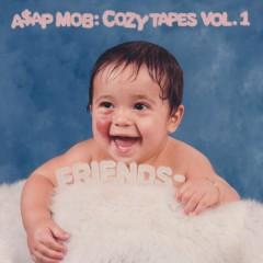 Cozy Tapes: Vol. 1 Friends - - A$AP Mob
