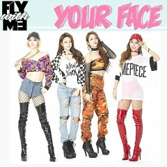 Your Face (EP) - FlyWithMe