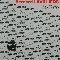 Les Poètes - Bernard Lavilliers