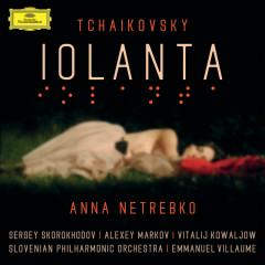Tchaikovsky: Iolanta (Live) - Anna Netrebko, Sergey Skorokhodov, Alexey Markov, Vitalij Kowaljow, Slovenian Philharmonic Orchestra