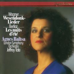 Wagner: Wesendonk Lieder - Berlioz: Les nuits d'été - Agnes Baltsa, London Symphony Orchestra, Jeffrey Tate