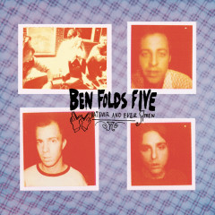 Whatever And Ever Amen ((Remastered Edition)) - Ben Folds Five