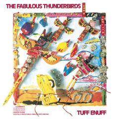 Tuff Enuff - The Fabulous Thunderbirds