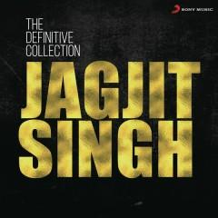 The Definitive Collection: Jagjit Singh - Jagjit Singh