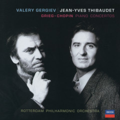 Grieg: Piano Concerto / Chopin: Piano Concerto No.2 - Jean-Yves Thibaudet, Rotterdam Philharmonic Orchestra, Valery Gergiev
