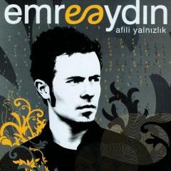 Afili Yalnizlik - Emre Aydin