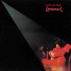 Emmanuel ... En La Soledad - Emmanuel