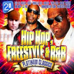 Hip Hop, Freestyle & R&B Platinum Classics (Re-Recorded Versions) - Various Artists