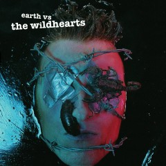 Earth Versus The Wildhearts - The Wildhearts