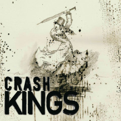 Crash Kings - Crash Kings