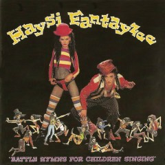Battle Hymns For Children Singing - Haysi Fantayzee