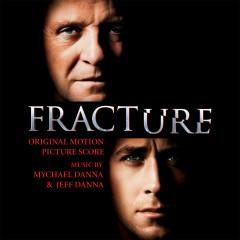 Fracture (Original Motion Picture Score) - Mychael Danna, Jeff Danna