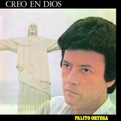 Creo en Dios - Palito Ortega