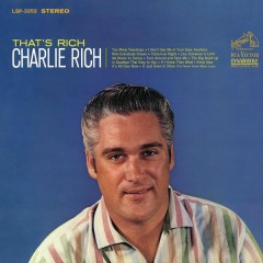 That's Rich - Charlie Rich