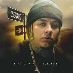 Street Love - Young Eiby