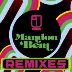 Mandou Bem (Remixes) - Jota Quest