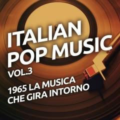 1965 La musica che gira intorno - Italian pop music vol. 3