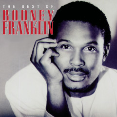 The Best Of... - Rodney Franklin
