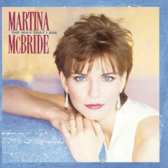 The Way That I Am - Martina McBride